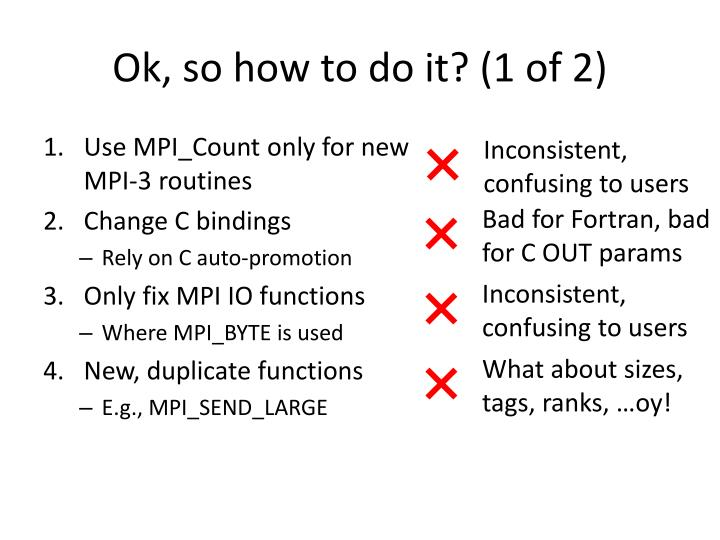 Ok, so how to do it? (1 of 2)