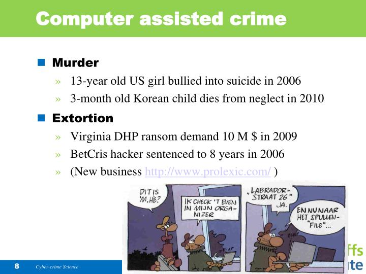 Computer assisted crime