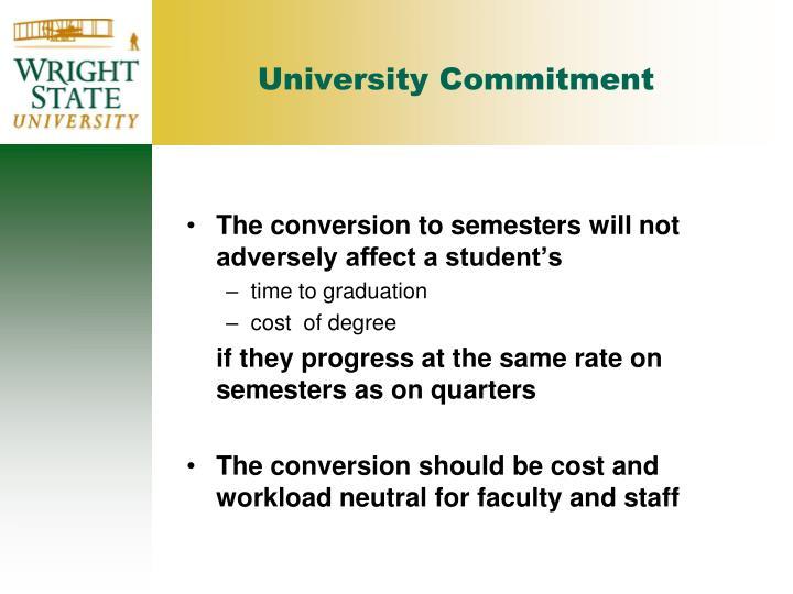 University commitment