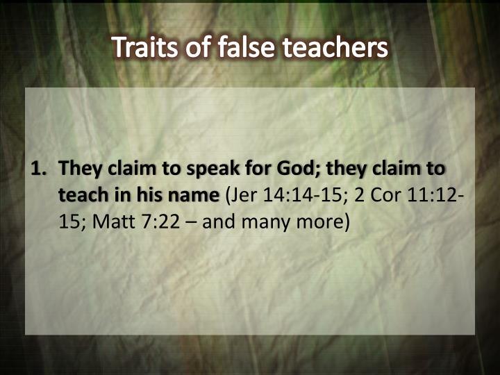 Traits of false teachers