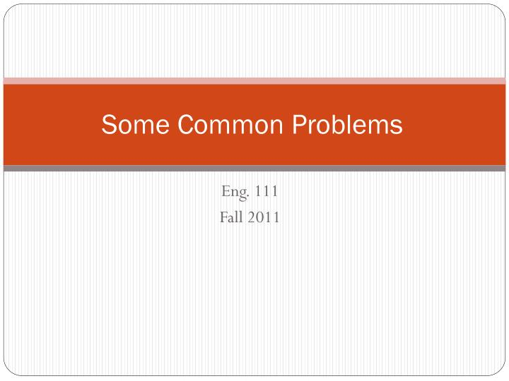 some common problems n.
