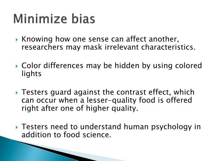 Minimize bias