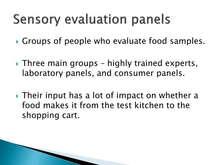 Sensory evaluation panels