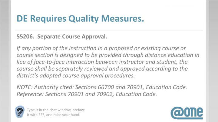 DE Requires Quality Measures.