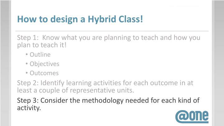 How to design a Hybrid Class