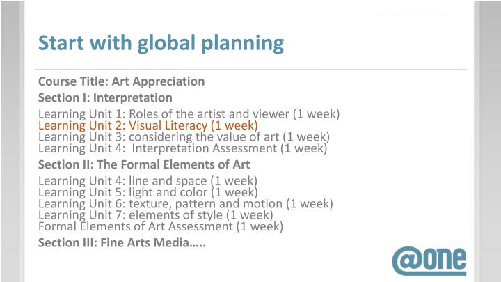 Start with global planning