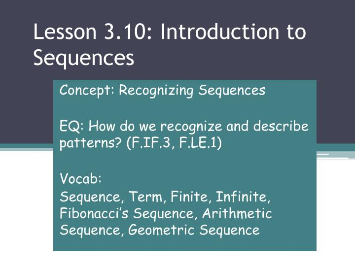 Lesson 3 10 introduction to sequences
