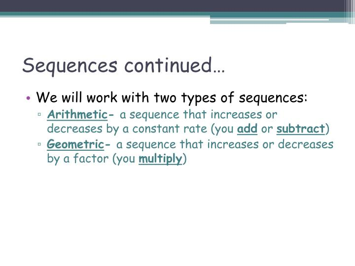 Sequences continued…