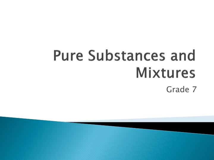pure substances and mixtures n.