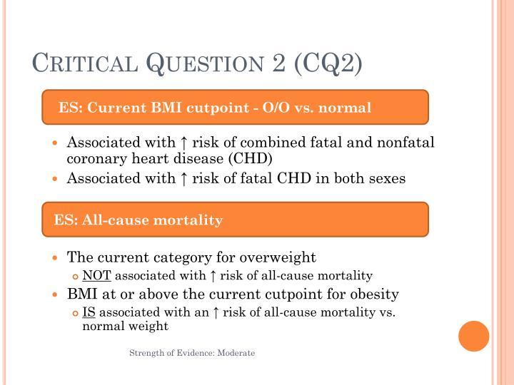 Critical Question 2 (CQ2)