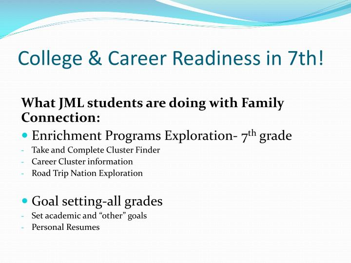 College & Career Readiness in 7th!