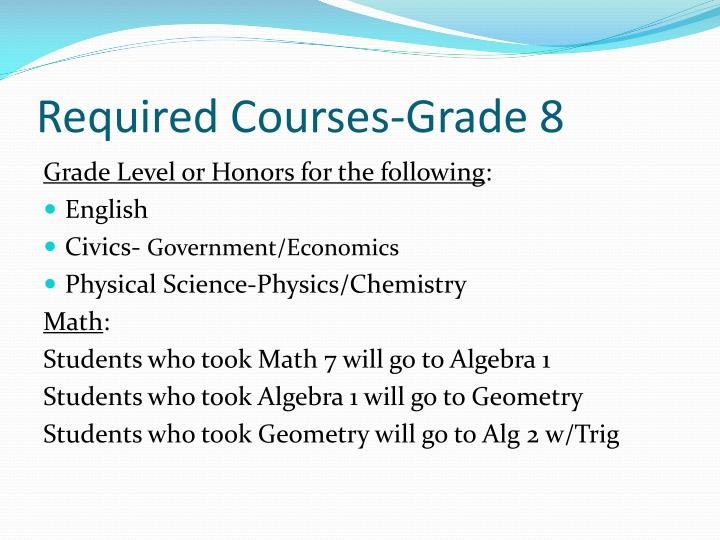 Required Courses-Grade 8