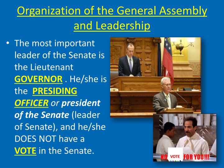 Organization of the General Assembly and Leadership
