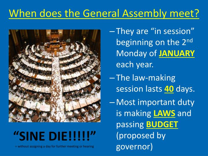 When does the General Assembly meet?