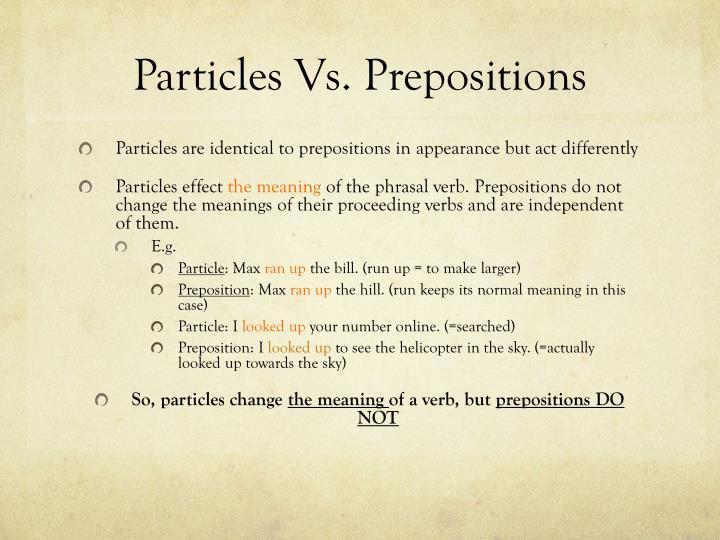 Particles vs prepositions