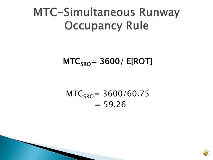 MTC-Simultaneous Runway Occupancy Rule