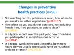 changes in preventive health practices n 58