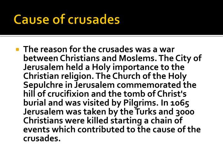 Cause of crusades