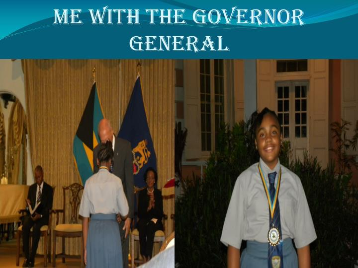 Me With The Governor General