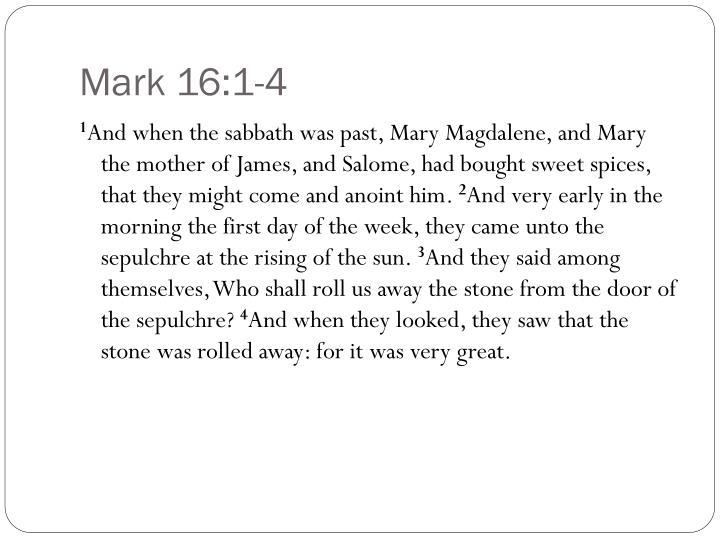 Mark 16 1 4