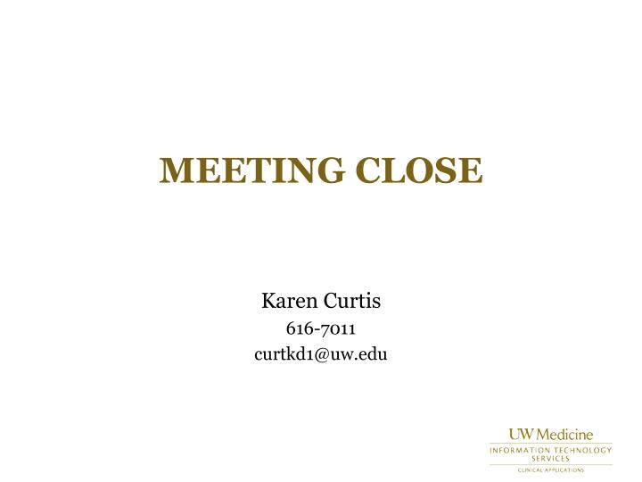 Meeting close