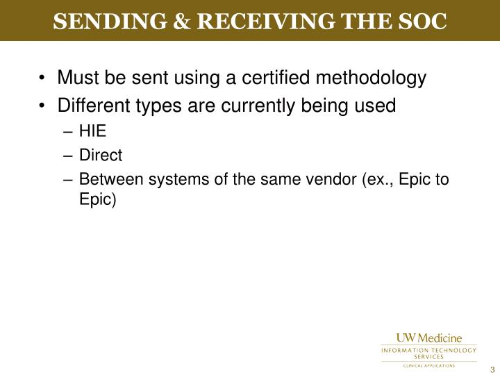 Sending receiving the soc