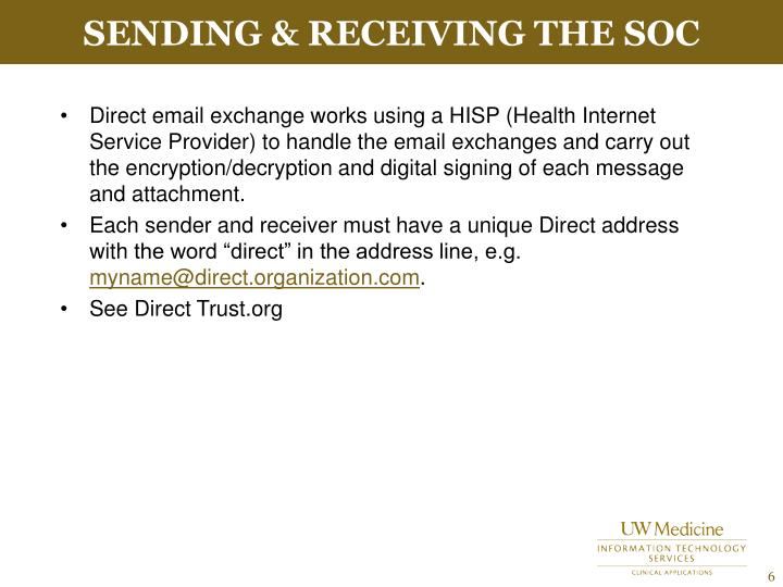 Sending & Receiving the SOC