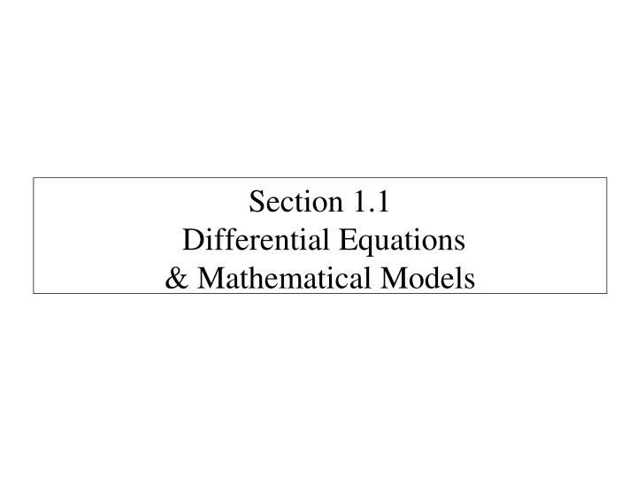 Section 1 1 differential equations mathematical models