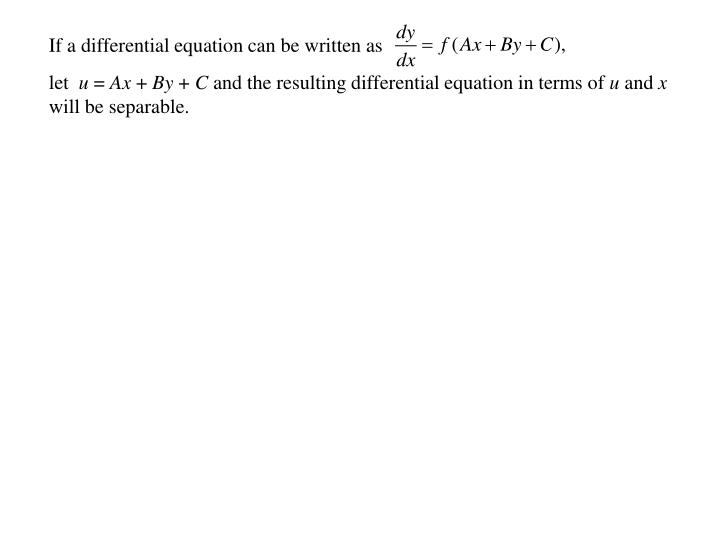 If a differential equation can be written as