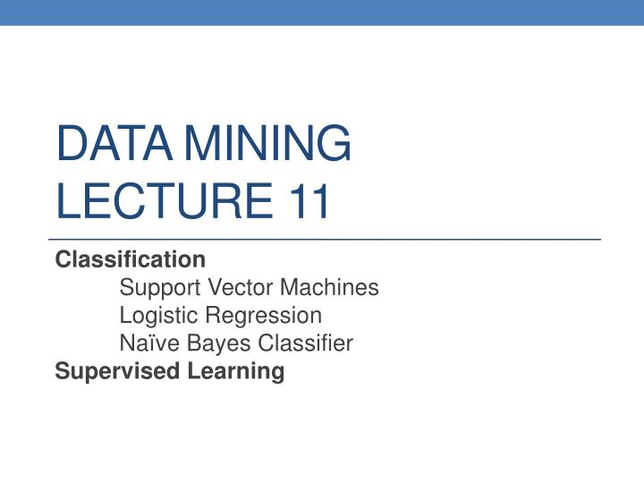 data mining lecture 11 n.
