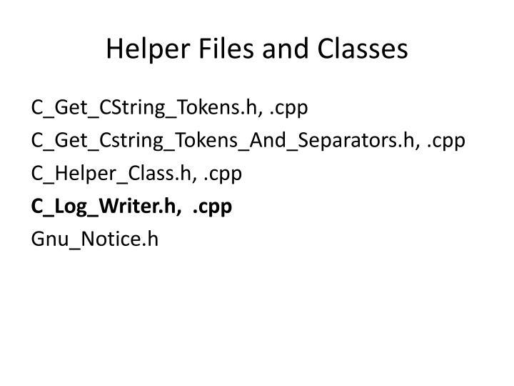 Helper Files and Classes