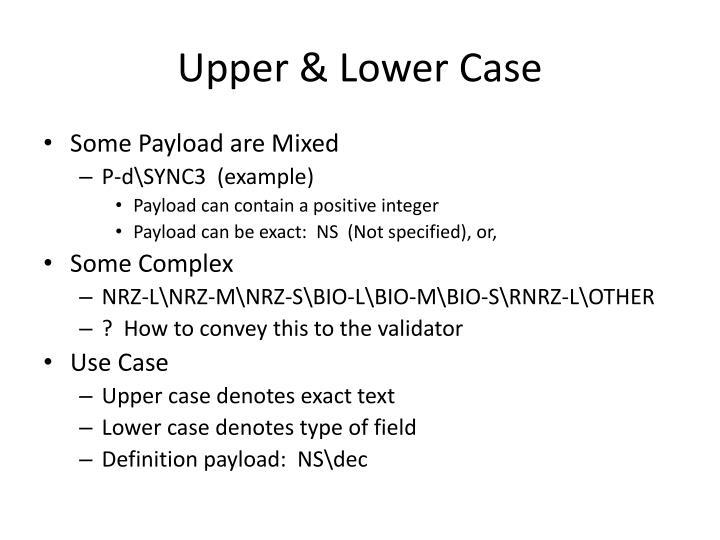 Upper & Lower Case
