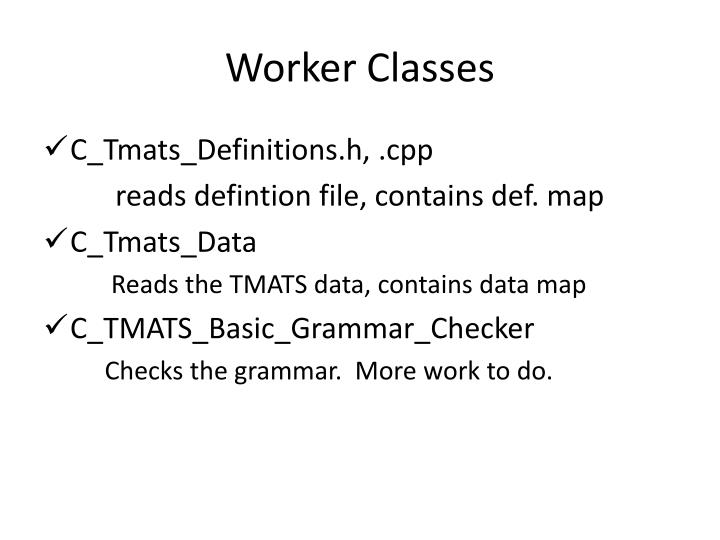 Worker Classes