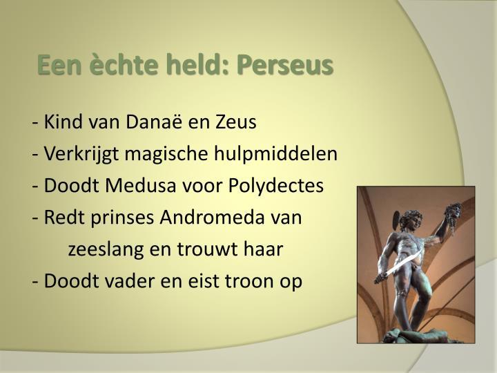 Een èchte held: Perseus