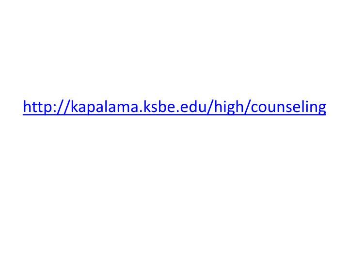 Http kapalama ksbe edu high counseling