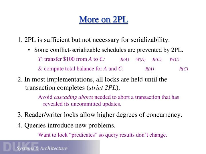 More on 2PL