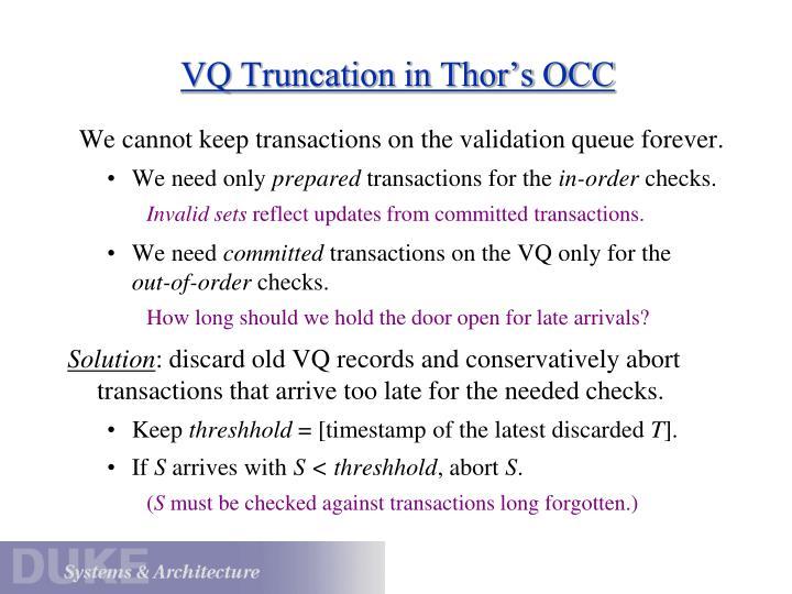 VQ Truncation in Thor's OCC