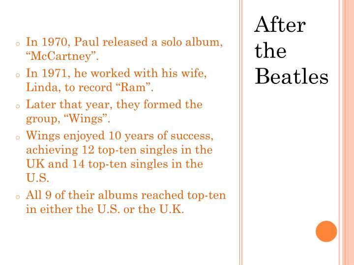 """In 1970, Paul released a solo album, """"McCartney""""."""