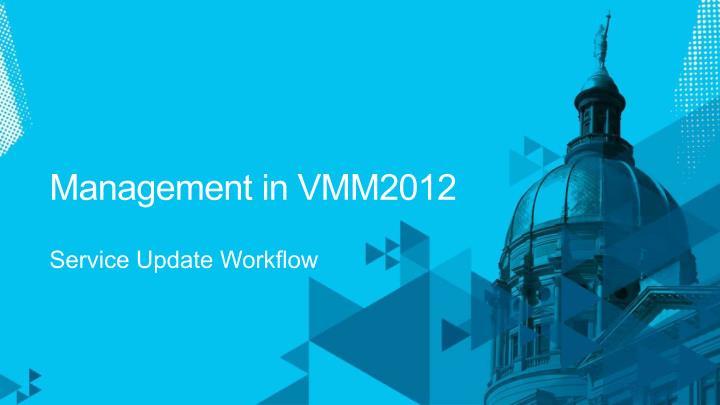 Management in VMM2012