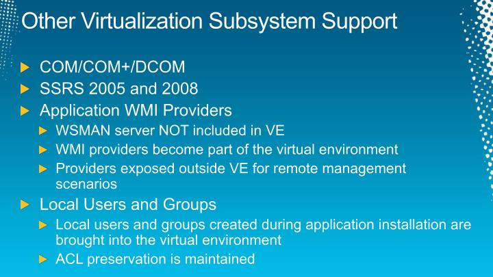 Other Virtualization Subsystem Support
