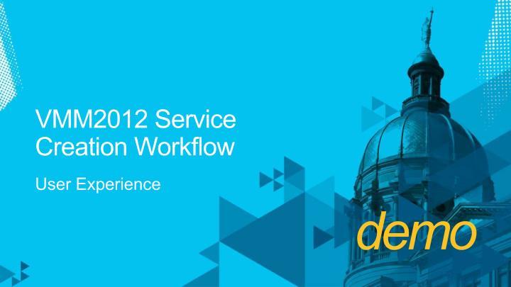 VMM2012 Service CreationWorkflow