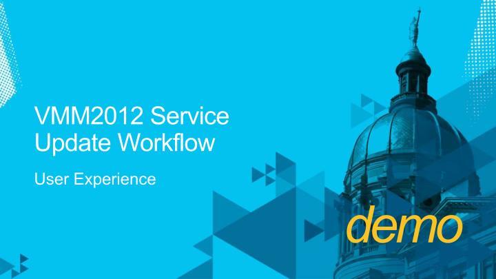 VMM2012 Service UpdateWorkflow