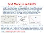 dpa model in mars15