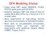 dpa modeling status