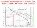 secondary neutron spectra of mu2e ps coils kvinta and gamma3 at 3 gev a reactor