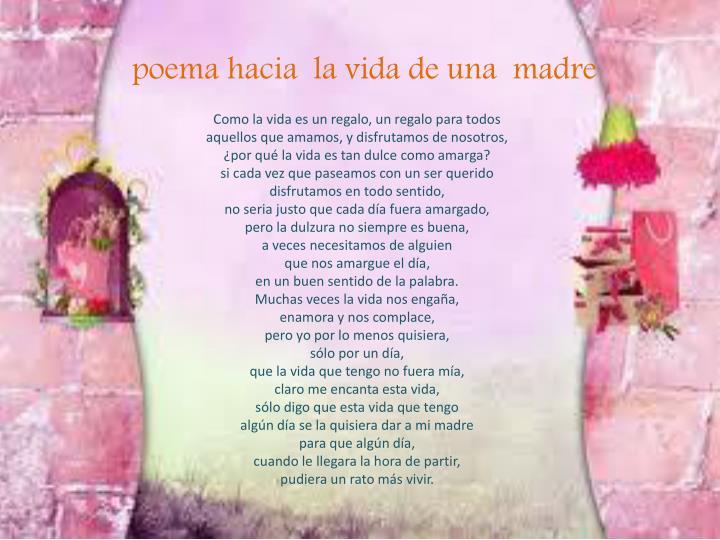 poema hacia  la vida de una  madre