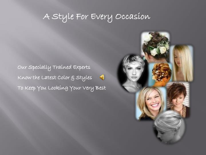 A Style For Every Occasion