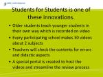 students for students is one of these innovations