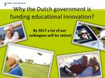 why the dutch government is funding educational innovation