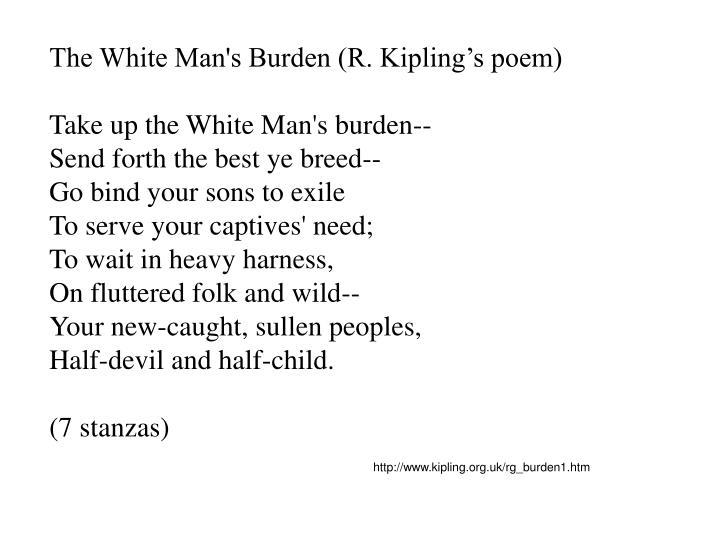 The White Man's Burden (R. Kipling's poem)